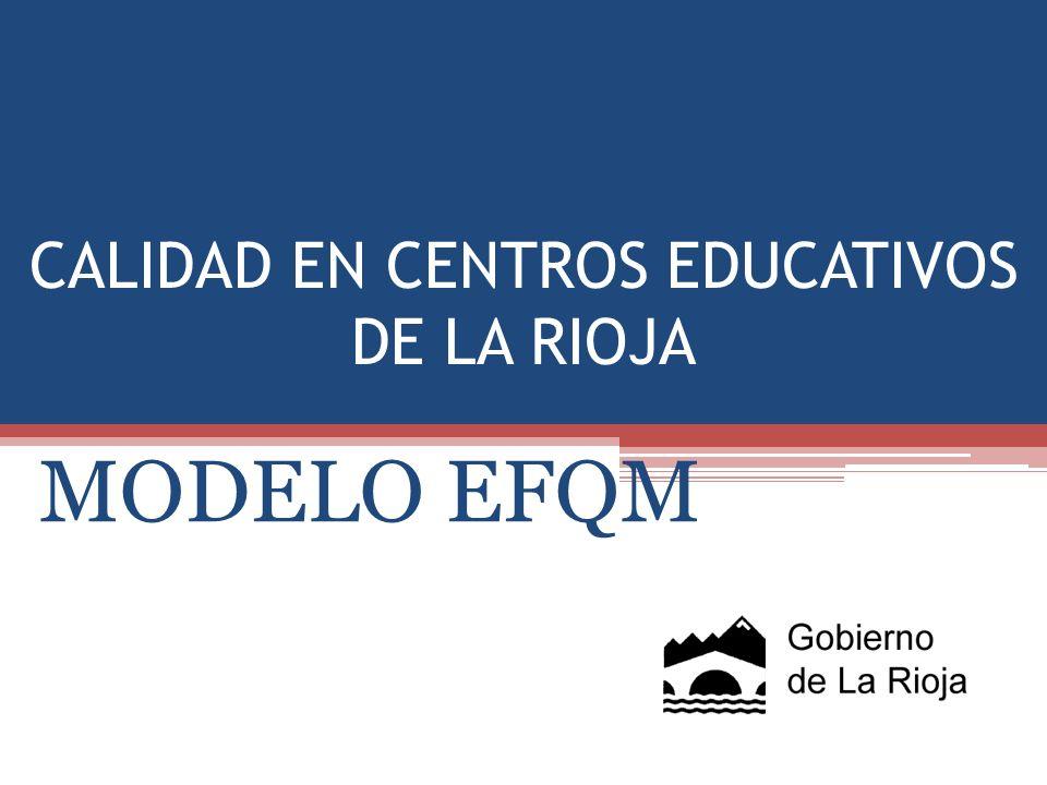 CALIDAD EN CENTROS EDUCATIVOS DE LA RIOJA