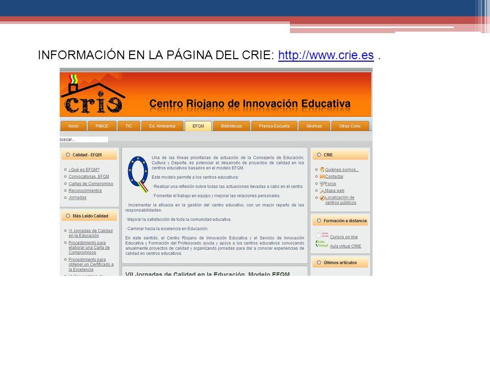 INFORMACIÓN EN LA PÁGINA DEL CRIE: http://www.crie.es .