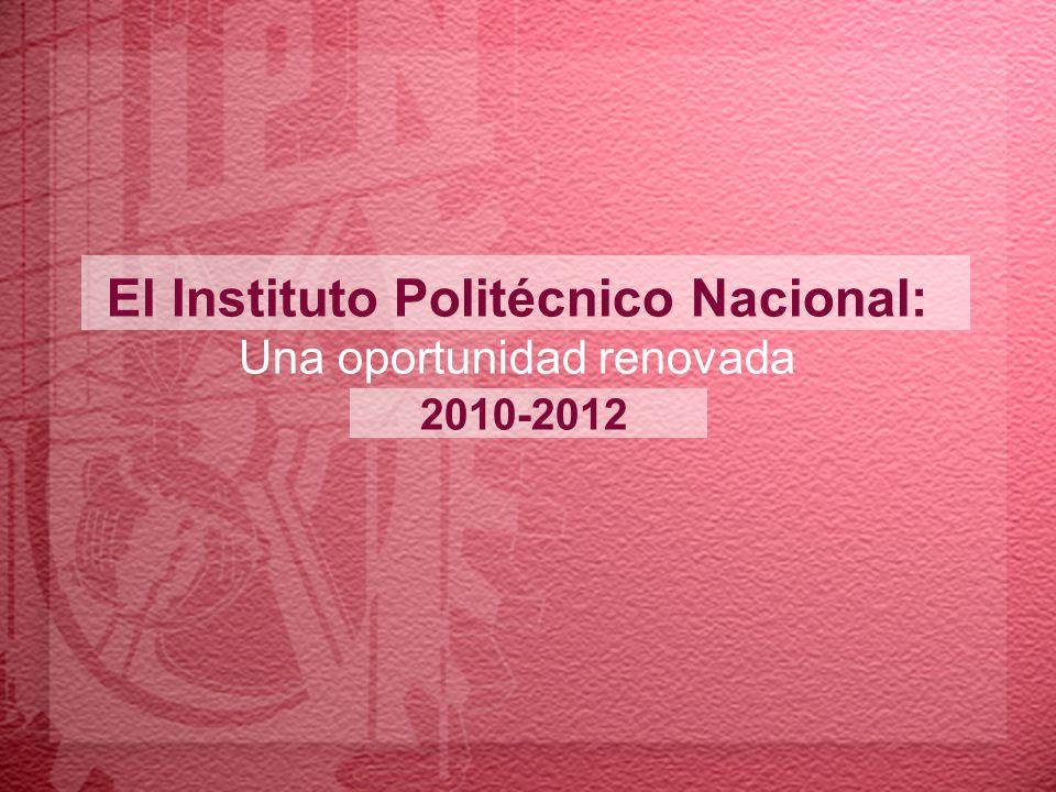 El Instituto Politécnico Nacional: