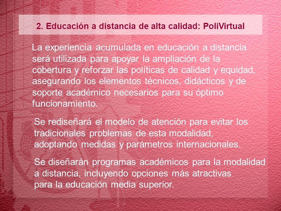 2. Educación a distancia de alta calidad: PoliVirtual