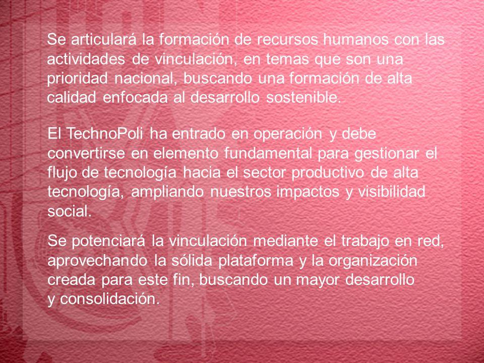 Se articulará la formación de recursos humanos con las