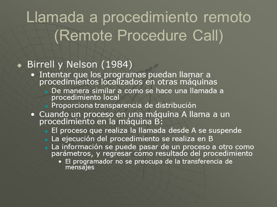 Llamada a procedimiento remoto (Remote Procedure Call)