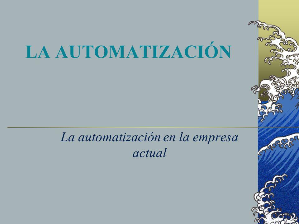 La automatización en la empresa actual