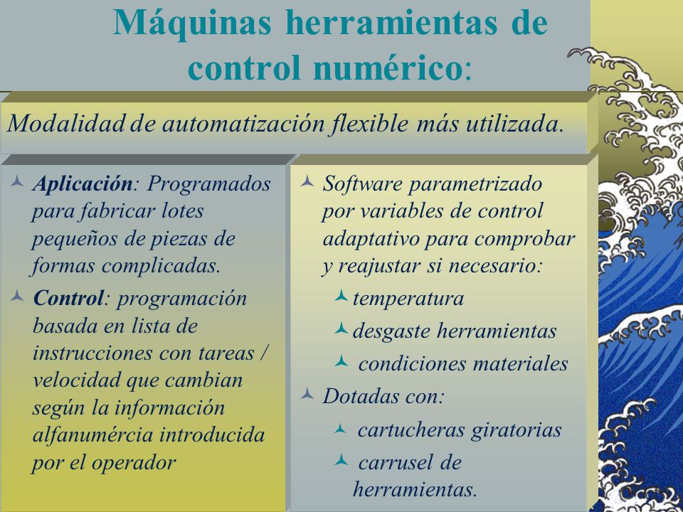 Máquinas herramientas de control numérico: