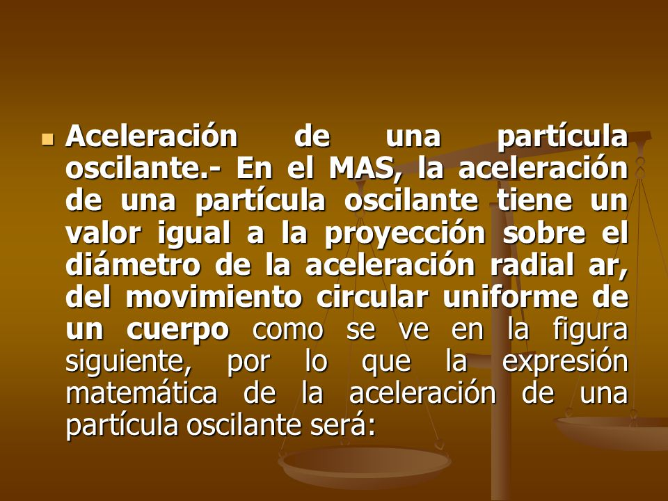 Aceleración de una partícula oscilante