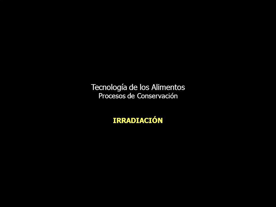 Tecnología de los Alimentos Procesos de Conservación