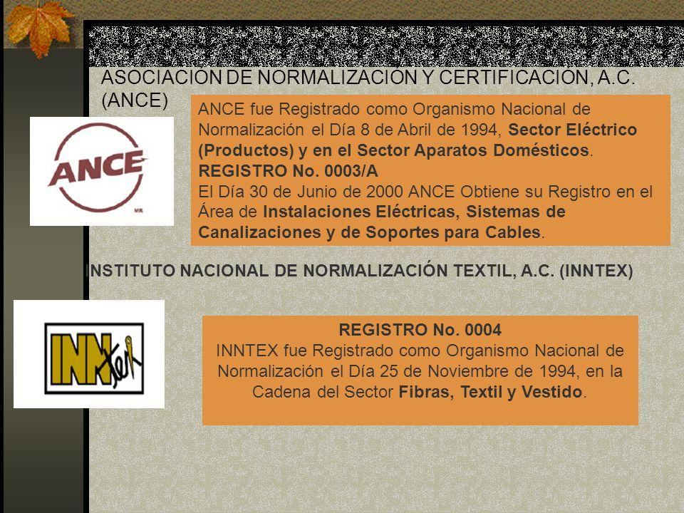 ASOCIACIÓN DE NORMALIZACIÓN Y CERTIFICACIÓN, A.C. (ANCE)