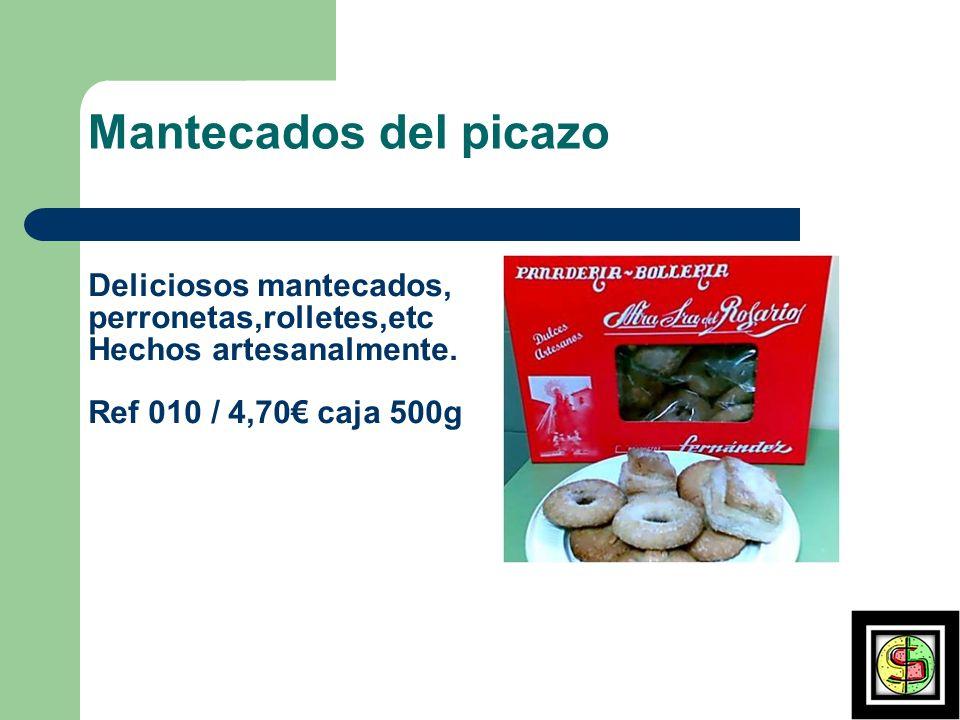 Mantecados del picazo Deliciosos mantecados, perronetas,rolletes,etc