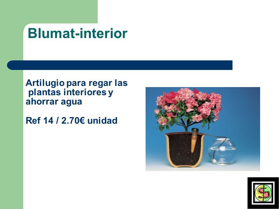 Blumat-interior Artilugio para regar las plantas interiores y