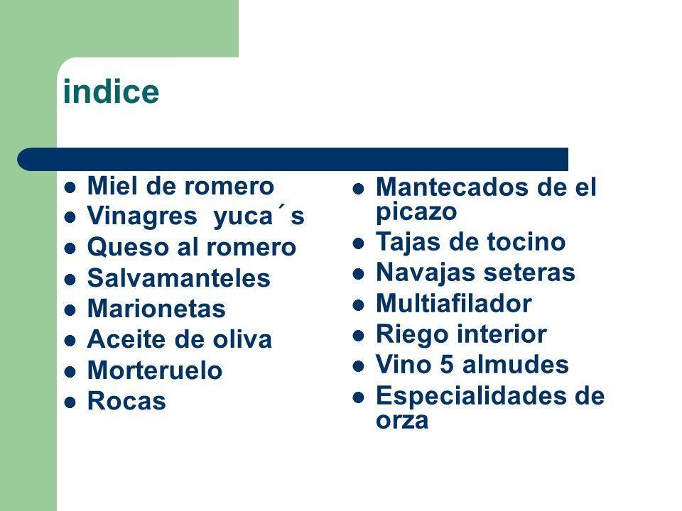 indice Miel de romero Mantecados de el picazo Vinagres yuca´s