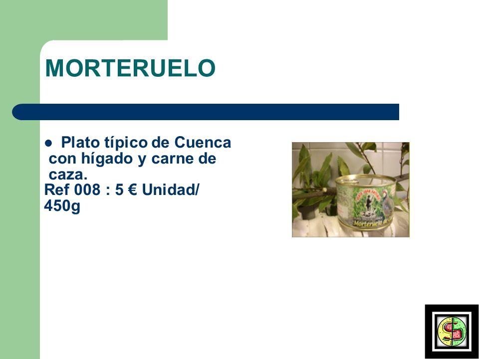MORTERUELO Plato típico de Cuenca con hígado y carne de caza.