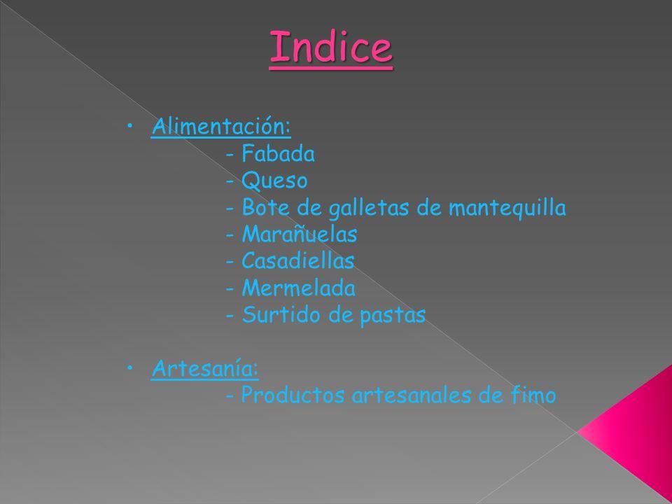 Indice Alimentación: - Fabada - Queso
