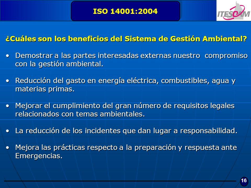 ISO 14001:2004 ¿Cuáles son los beneficios del Sistema de Gestión Ambiental