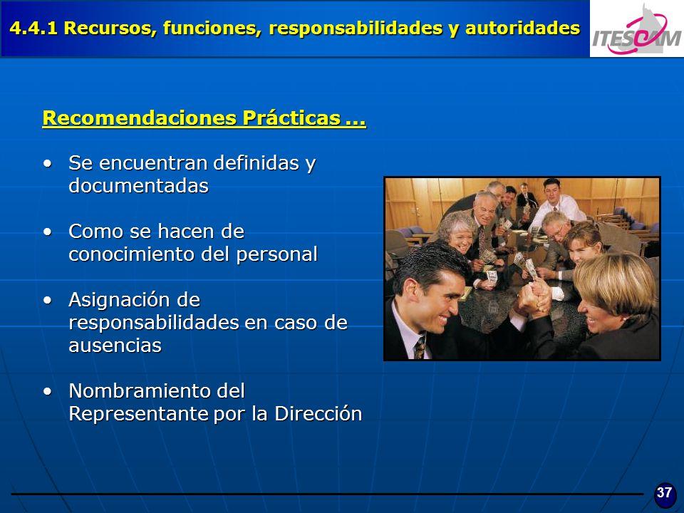 Recomendaciones Prácticas ... Se encuentran definidas y documentadas