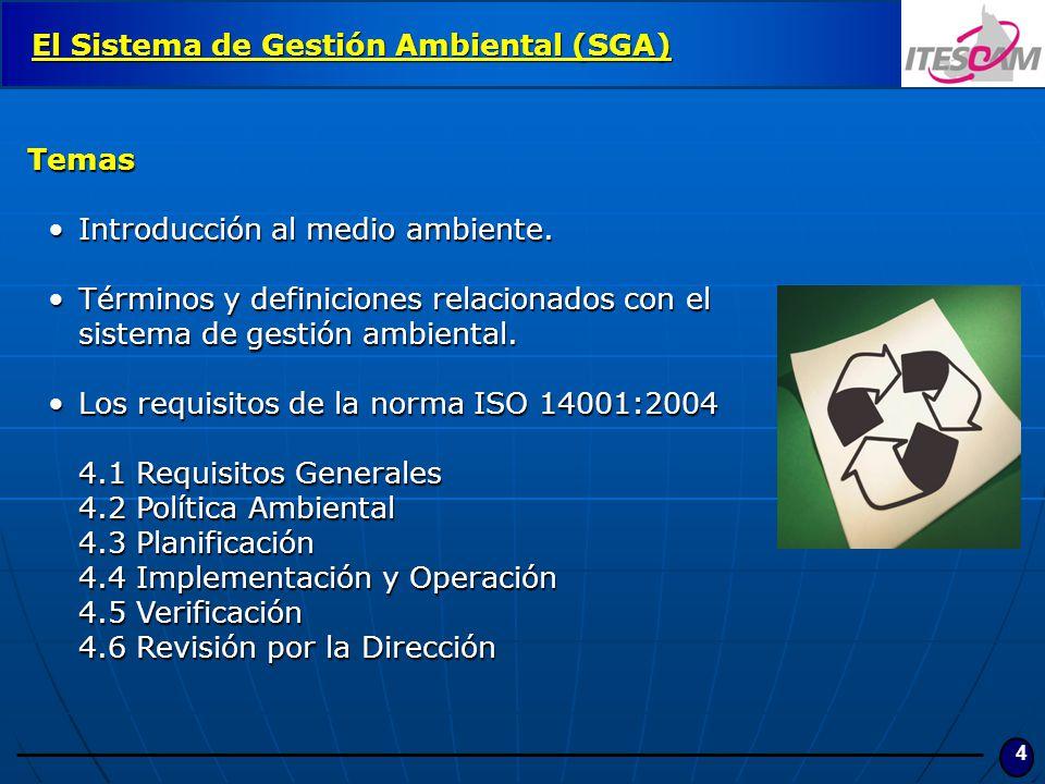 El Sistema de Gestión Ambiental (SGA)