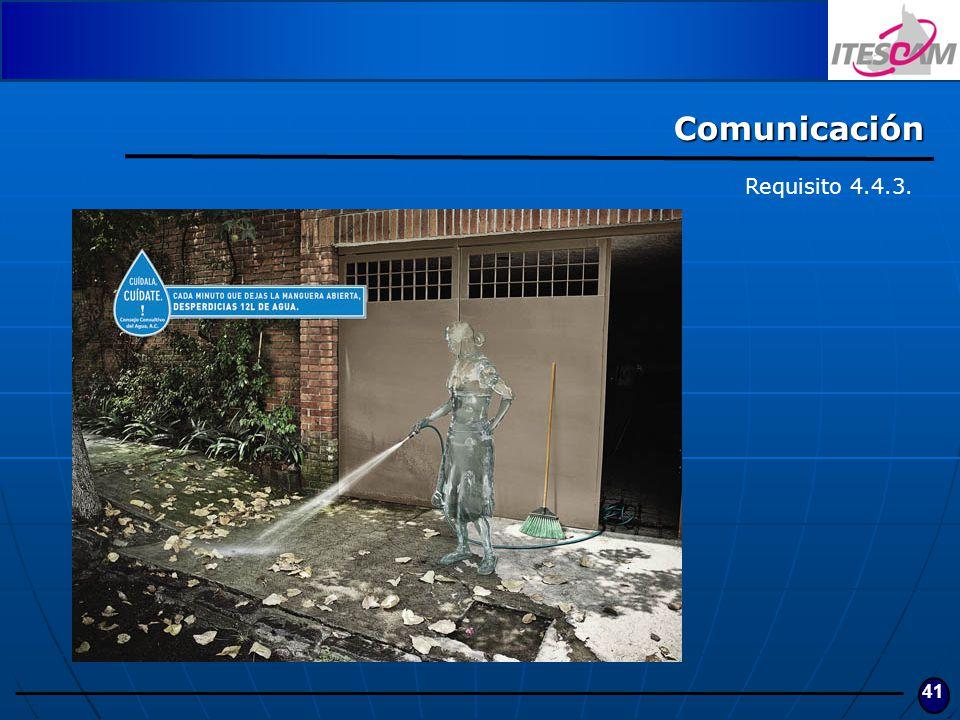 Comunicación Requisito 4.4.3.