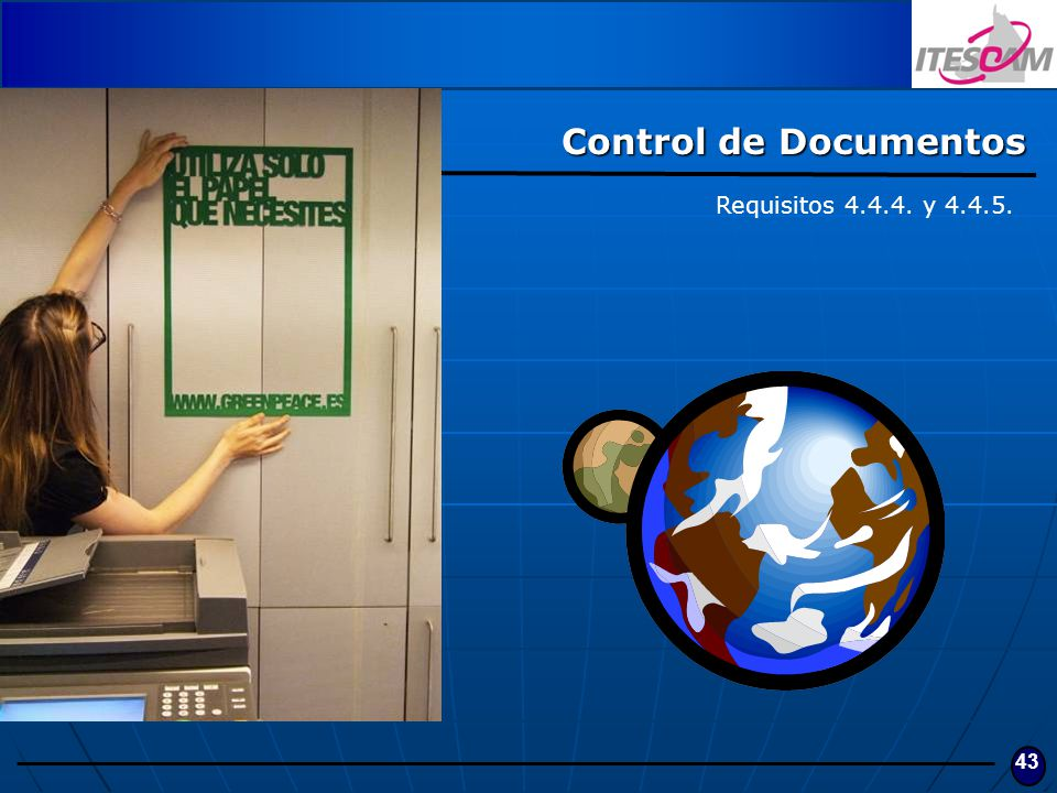 Control de Documentos Requisitos 4.4.4. y 4.4.5.