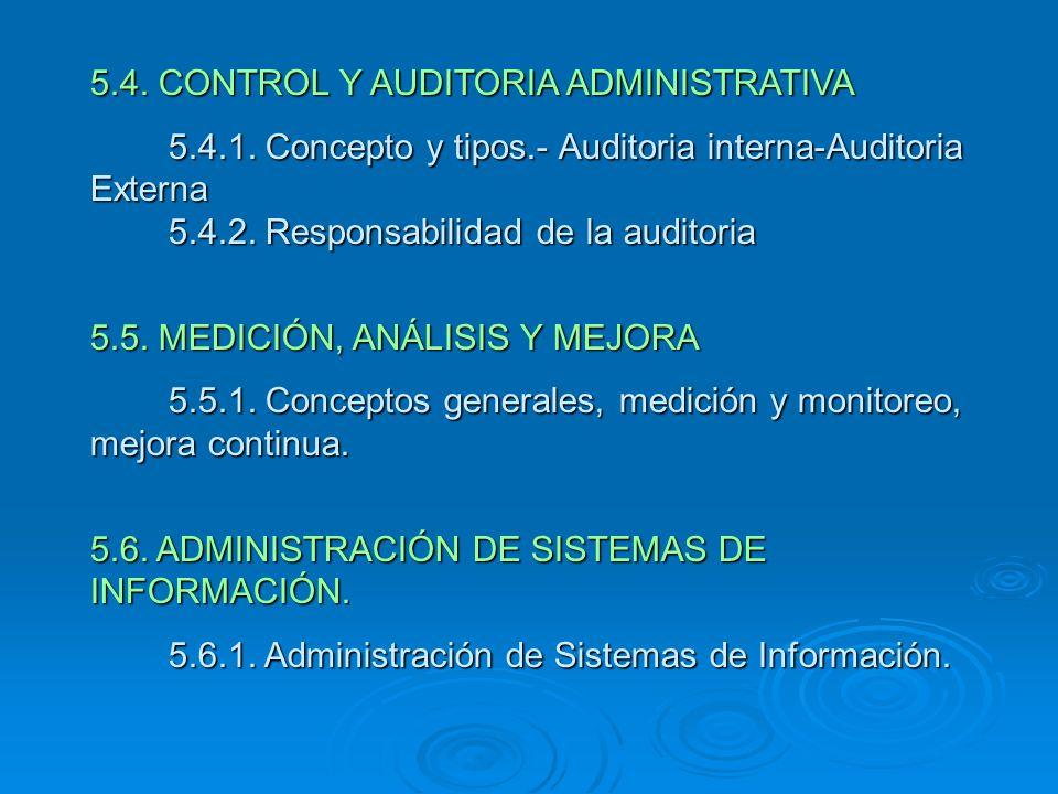 5.4. CONTROL Y AUDITORIA ADMINISTRATIVA