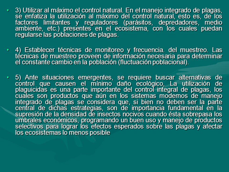 3) Utilizar al máximo el control natural