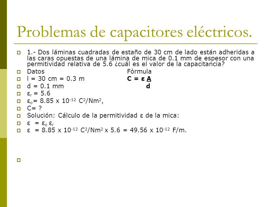 Problemas de capacitores eléctricos.