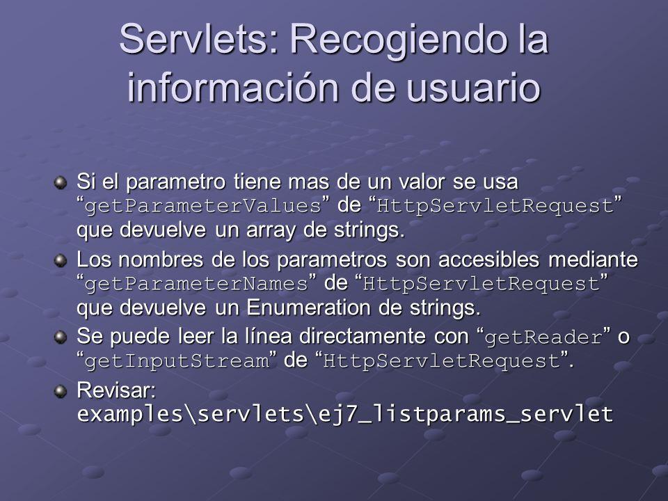Servlets: Recogiendo la información de usuario