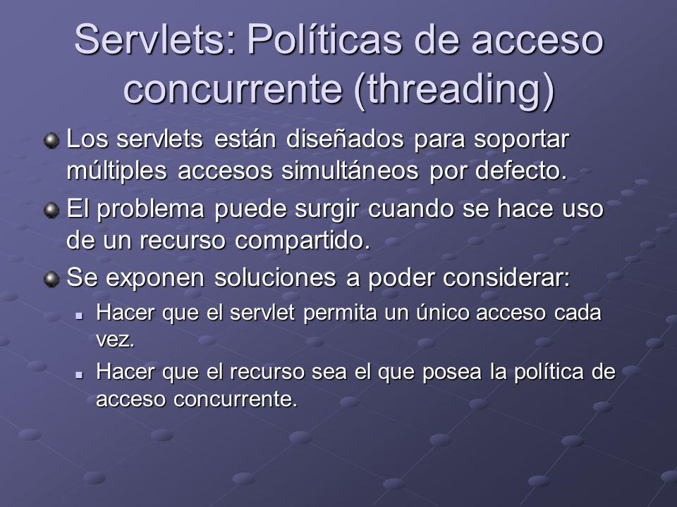 Servlets: Políticas de acceso concurrente (threading)