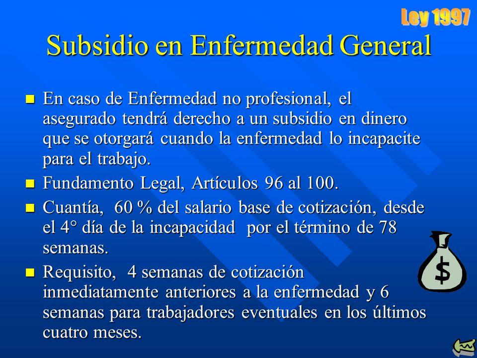 Subsidio en Enfermedad General