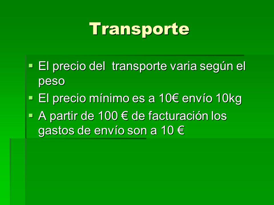 Transporte El precio del transporte varia según el peso