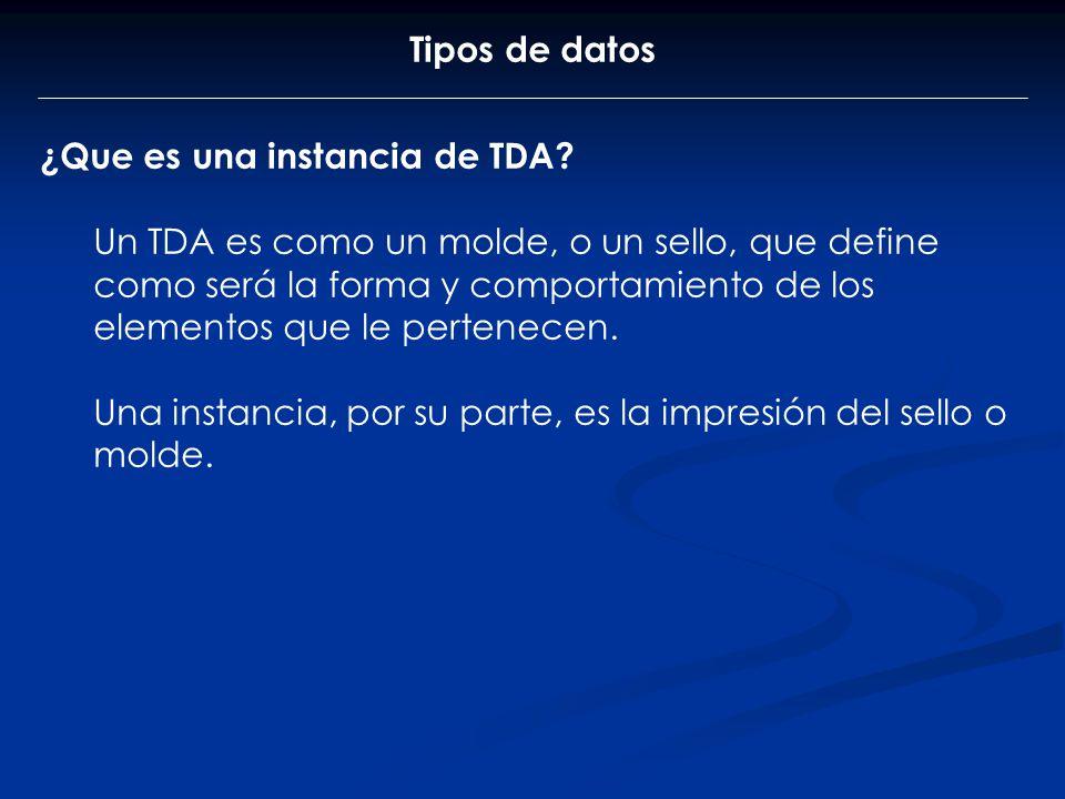 Tipos de datos ¿Que es una instancia de TDA