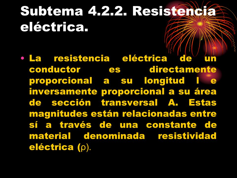 Subtema 4.2.2. Resistencia eléctrica.