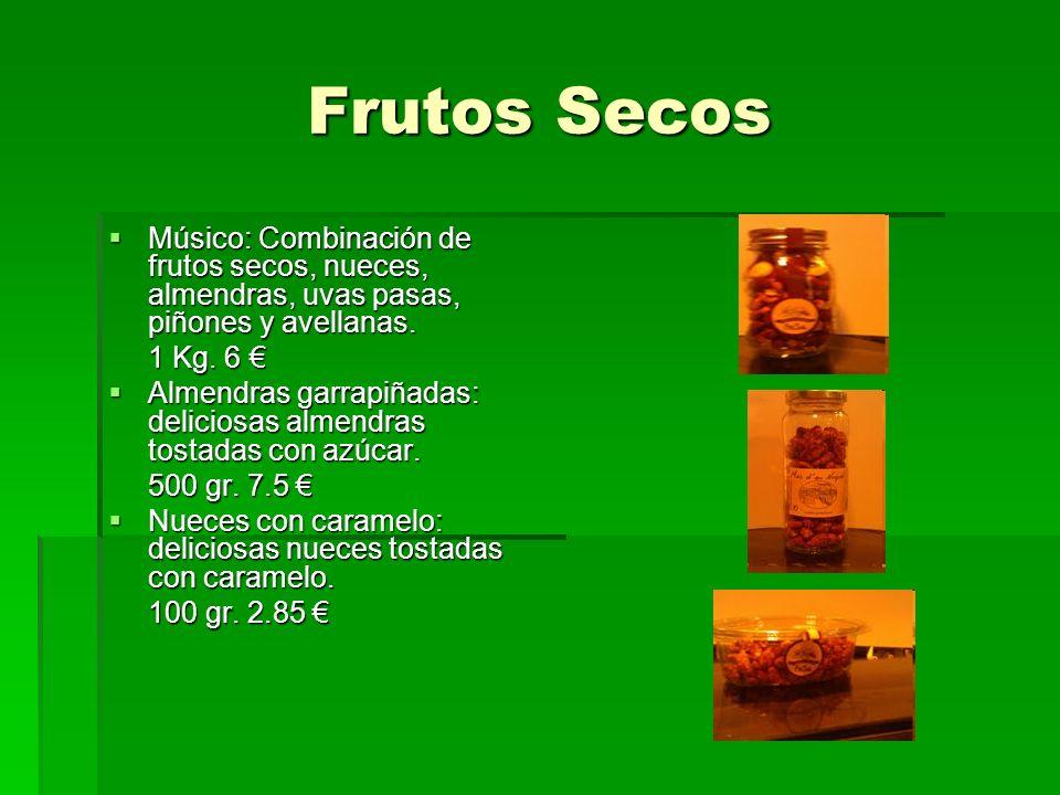 Frutos Secos Músico: Combinación de frutos secos, nueces, almendras, uvas pasas, piñones y avellanas.