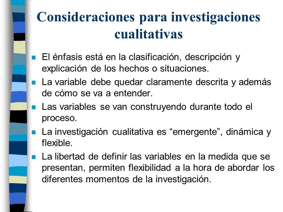 Consideraciones para investigaciones cualitativas