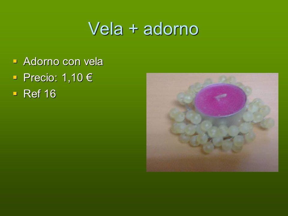 Vela + adorno Adorno con vela Precio: 1,10 € Ref 16