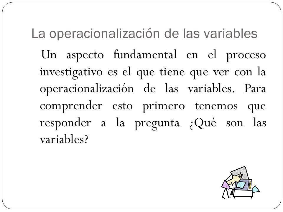 La operacionalización de las variables