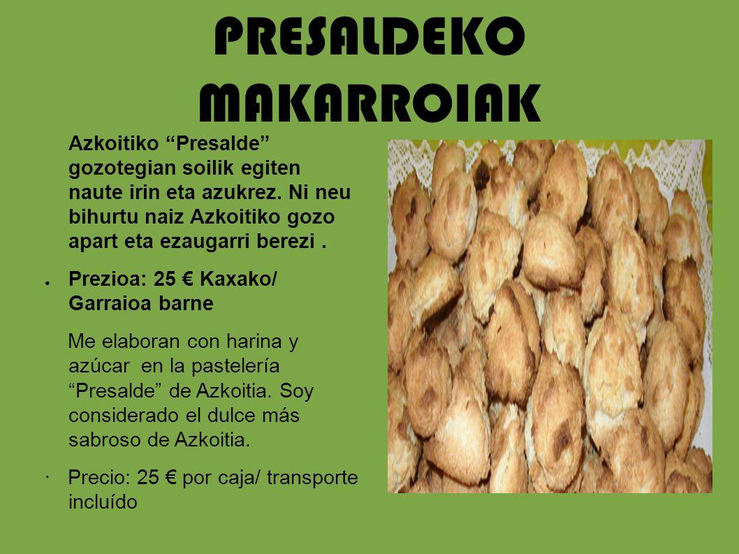 PRESALDEKO MAKARROIAK