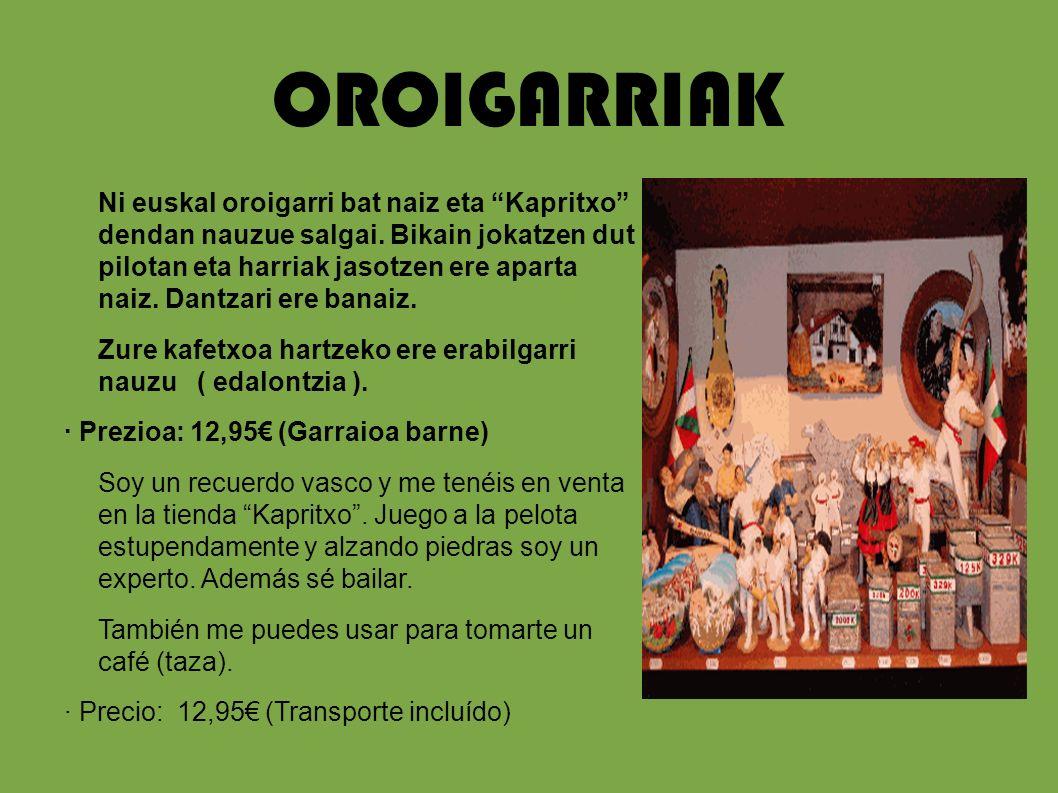 OROIGARRIAK
