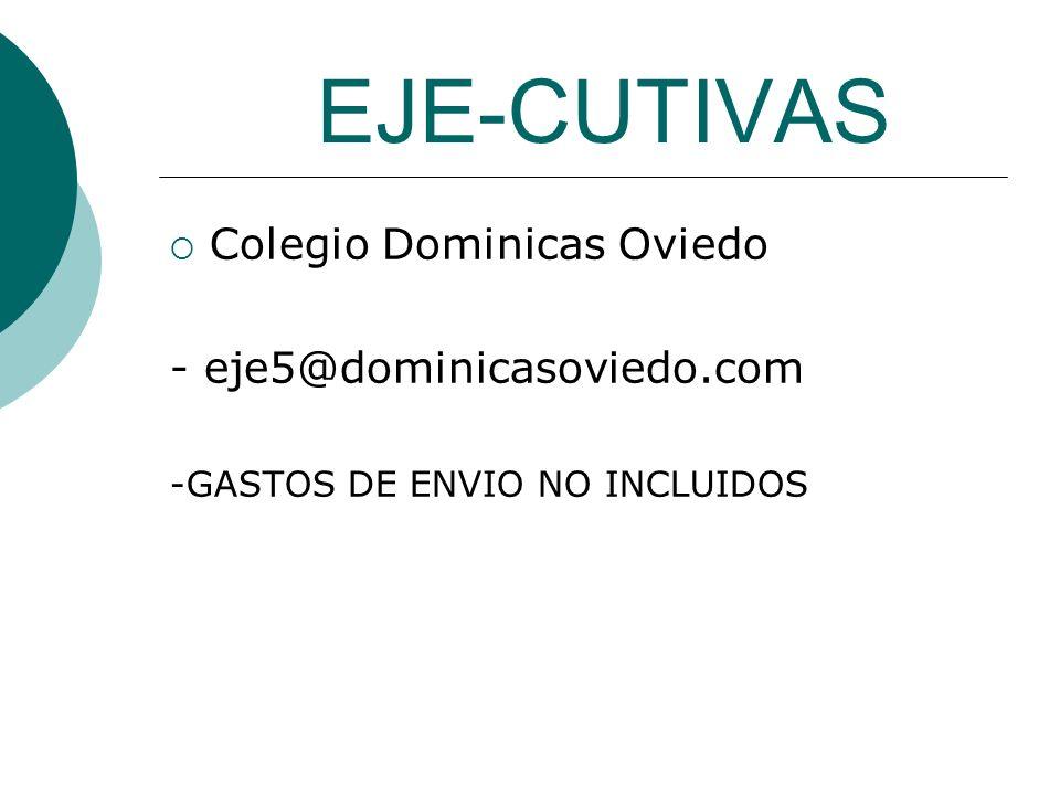 EJE-CUTIVAS Colegio Dominicas Oviedo - eje5@dominicasoviedo.com