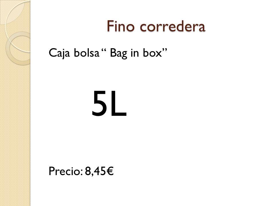 Fino corredera Caja bolsa Bag in box Precio: 8,45€ 5L