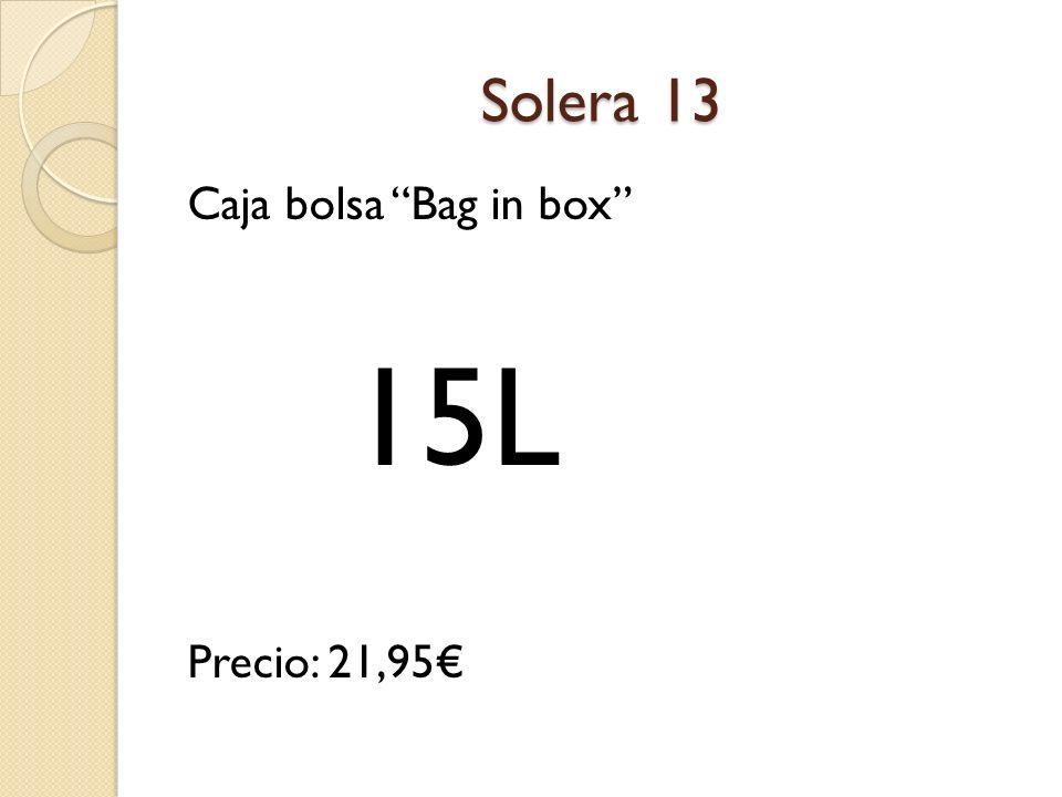 Solera 13 Caja bolsa Bag in box Precio: 21,95€ 15L