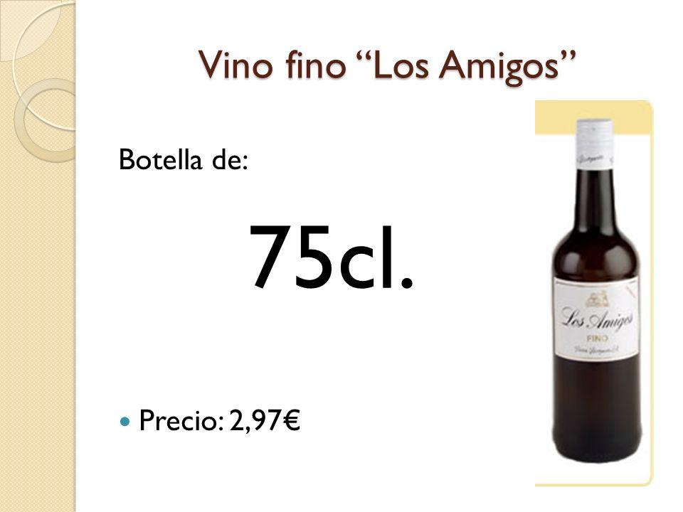 Vino fino Los Amigos Botella de: Precio: 2,97€ 75cl.