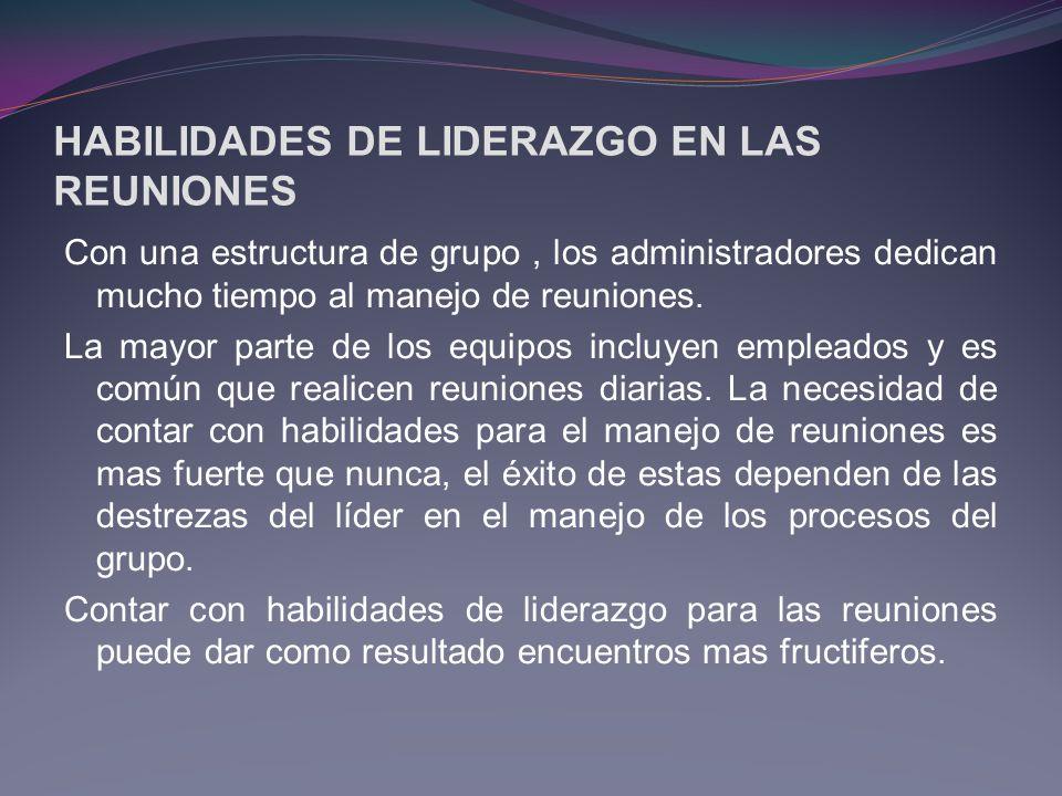 HABILIDADES DE LIDERAZGO EN LAS REUNIONES