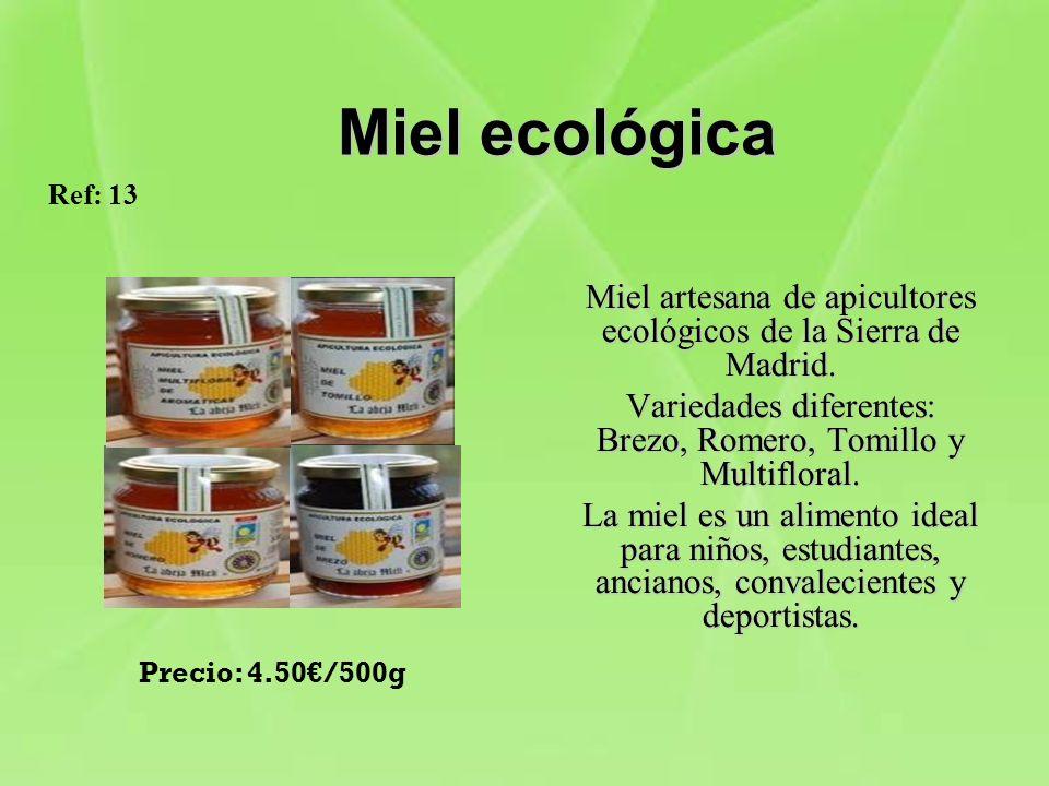 Miel ecológica Ref: 13. Miel artesana de apicultores ecológicos de la Sierra de Madrid.