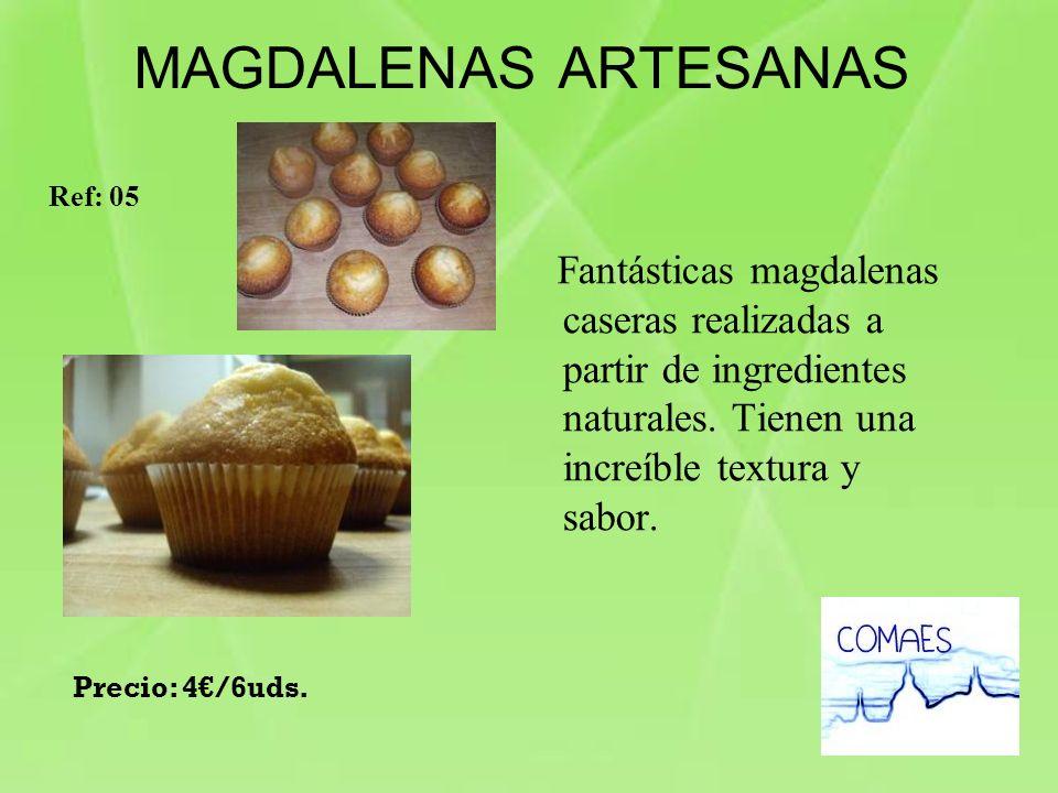 MAGDALENAS ARTESANAS Ref: 05. Fantásticas magdalenas caseras realizadas a partir de ingredientes naturales. Tienen una increíble textura y sabor.