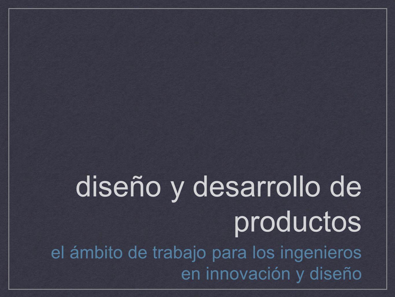 diseño y desarrollo de productos
