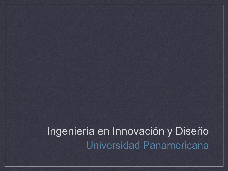 Ingeniería en Innovación y Diseño