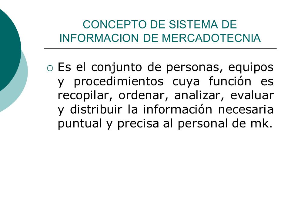 CONCEPTO DE SISTEMA DE INFORMACION DE MERCADOTECNIA