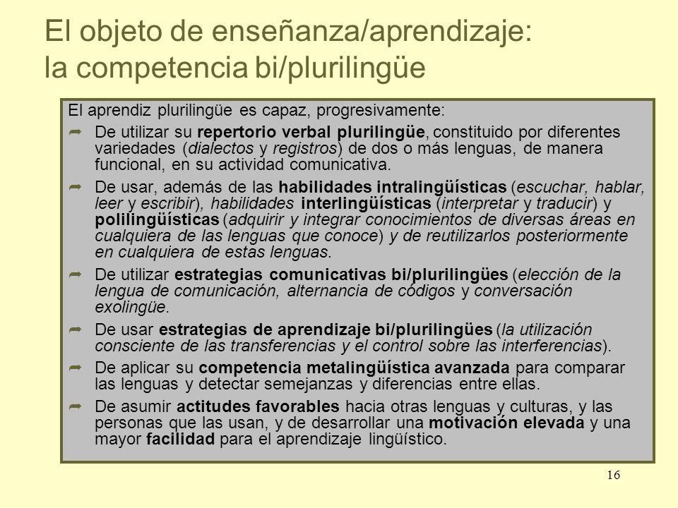 El objeto de enseñanza/aprendizaje: la competencia bi/plurilingüe
