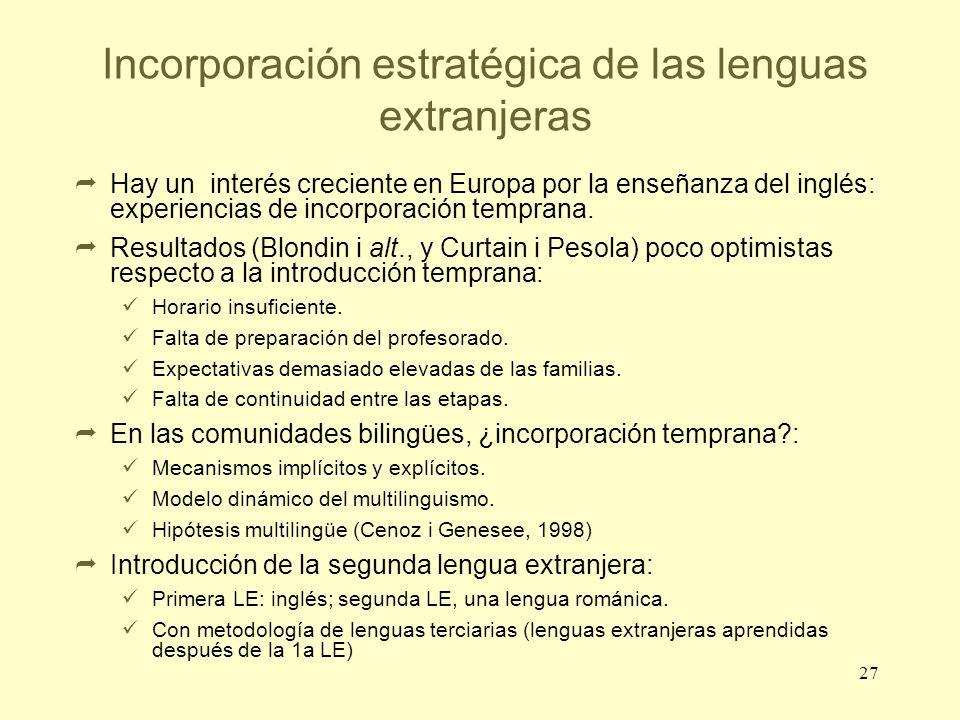 Incorporación estratégica de las lenguas extranjeras