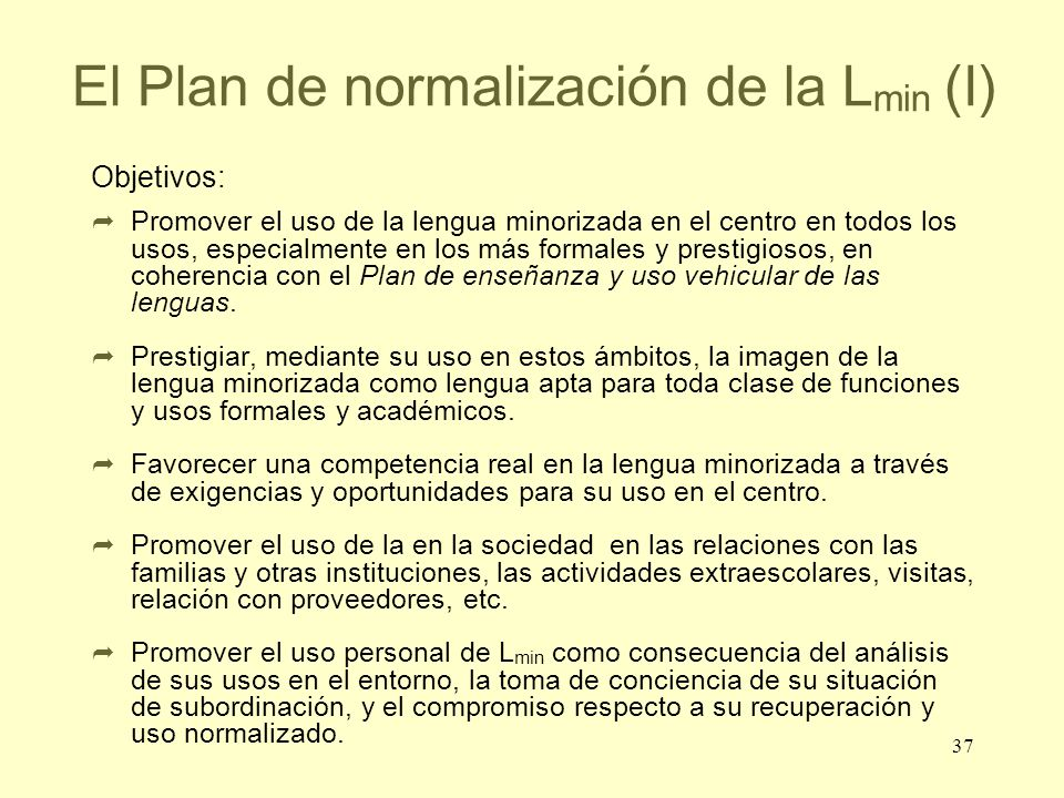 El Plan de normalización de la Lmin (I)