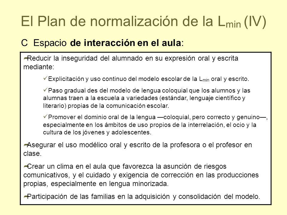 El Plan de normalización de la Lmin (IV)